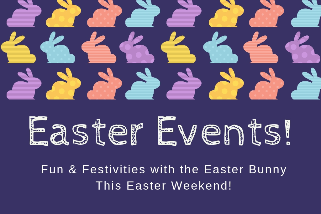 Easter Events This Weekend!